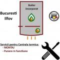 Montaj + PIF Centrala termica  max 30 kW Boiler incorporat